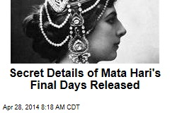 Secret Details of Mata Hari's Final Days Released