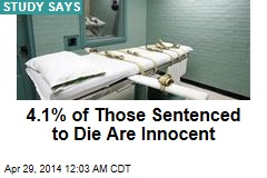 4.1% of Those Sentenced to Die Are Innocent