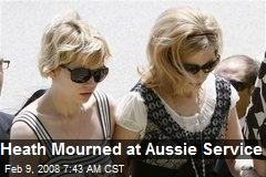 Heath Mourned at Aussie Service