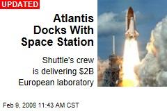 Atlantis Docks With Space Station