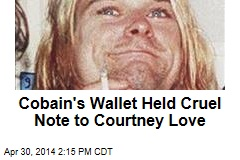 Cobain's Wallet Held Cruel Note to Courtney Love