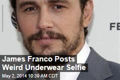James Franco Posts Weird Underwear Selfie
