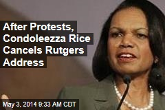After Protests, Condoleezza Rice Cancels Rutgers Address