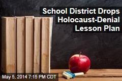 School District Drops Lesson Involving Holocaust Denial