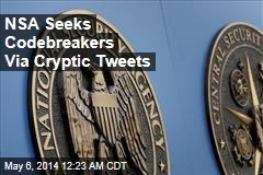 NSA Seeks Codebreakers Via Cryptic Tweets