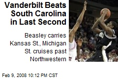 Vanderbilt Beats South Carolina in Last Second
