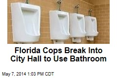 Florida Cops Break Into City Hall to Use Bathroom
