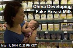 China Developing Fake Breast Milk