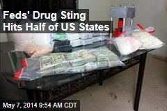 Feds Take Down Drug Operations Across 25 States