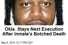 Okla. Stays Next Execution After Inmate's Botched Death