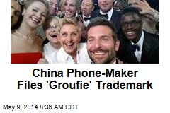 China Phone-Maker Files 'Groufie' Trademark