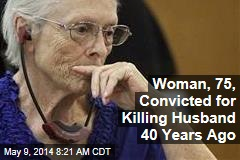 Woman, 75, Convicted for Killing Husband in 1970s