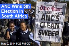 ANC Wins 5th Election in South Africa