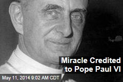 Miracle Credited to Pope Paul VI