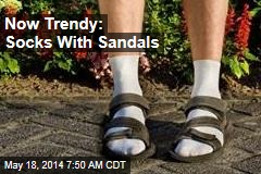 Now Trendy: Socks With Sandals