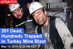 Turkey Mine Explosion Kills at Least 1, Traps 200