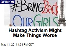 Hashtag Activism Might Make Things Worse