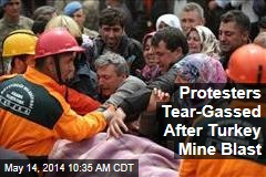 Protesters Tear-Gassed After Turkey Mine Blast