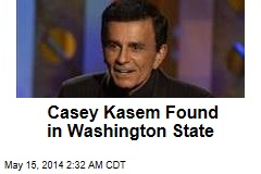 Casey Kasem Found in Washington State