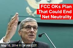 FCC OKs Plan That Could End Net Neutrality