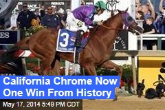 California Chrome Now One Win From History