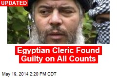 Egyptian Cleric Found Guilty of Terrorism