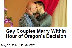 Gay Couples Marry Within Hour of Oregon's Decision