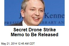Secret Drone Strike Memo to Be Released