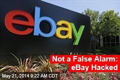 Not a False Alarm: Ebay Hacked