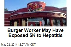 Red Robin May Have Exposed Thousands to Hepatitis