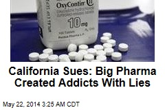 Big Pharma Sued for 'Creating Addicts' With Misleading Ads