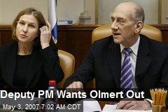 Deputy PM Wants Olmert Out