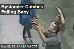 Bystander Catches Falling Baby