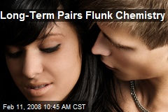 Long-Term Pairs Flunk Chemistry