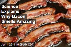 Science Explains Why Bacon Smells Amazing