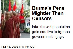 Burma's Pens Mightier Than Censors