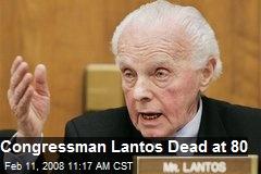 Congressman Lantos Dead at 80