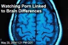Watching Porn Linked to Brain Differences