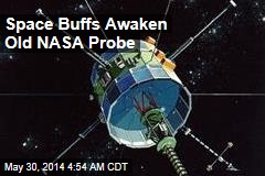 Space Buffs Awaken Old NASA Probe