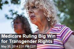 Medicare Ruling Big Win for Transgender Rights