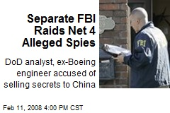 Separate FBI Raids Net 4 Alleged Spies