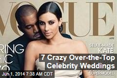 7 Crazy Over-the-Top Celebrity Weddings