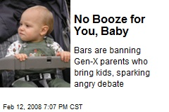 No Booze for You, Baby