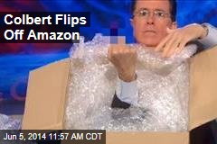 Colbert Flips Off Amazon