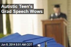 Autistic Teen's Grad Speech Wows