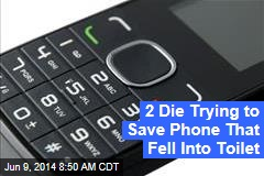 2 Die Trying to Save Phone That Fell Into Toilet