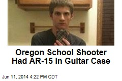 Oregon School Shooter Had AR-15 in Guitar Case