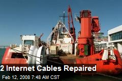 2 Internet Cables Repaired
