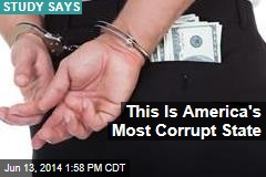 This is America's Most Corrupt State