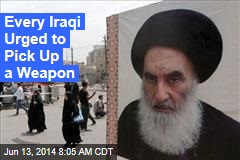 Iraq's Top Cleric: 'Everyone Who Can' Must Fight